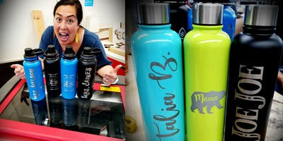 Friday CRAFTERNOON  (Laser Etched Waterbottles)