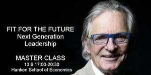 Fit For The Future. Next Generation Leadership. Master...
