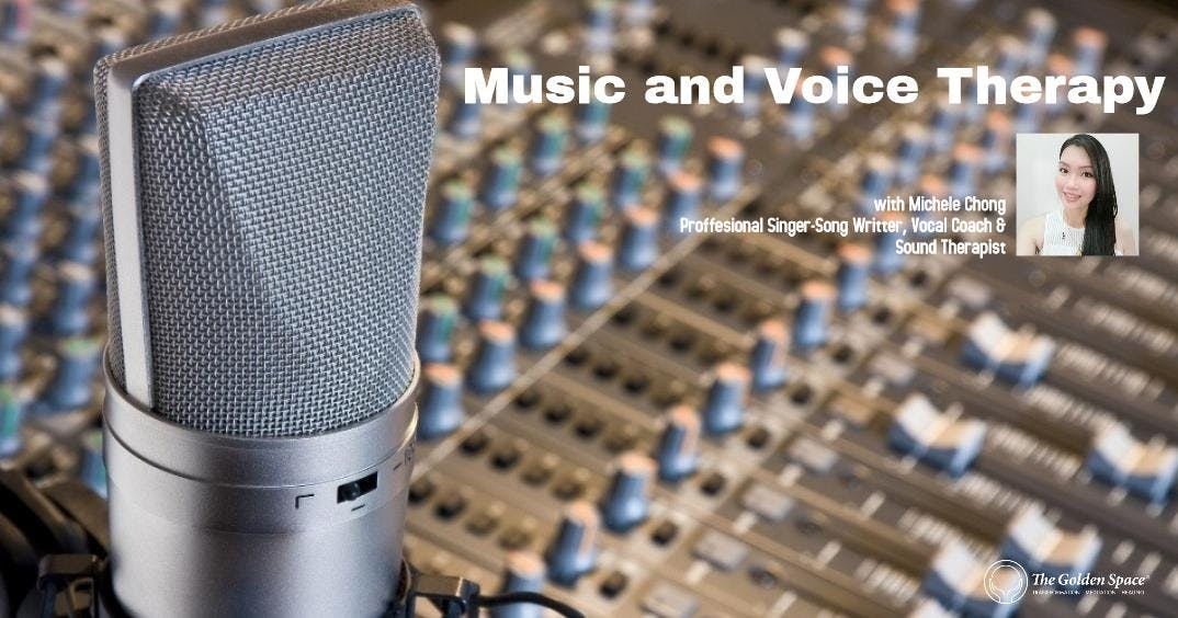 Music &amp Voice Therapy with Michele Chong