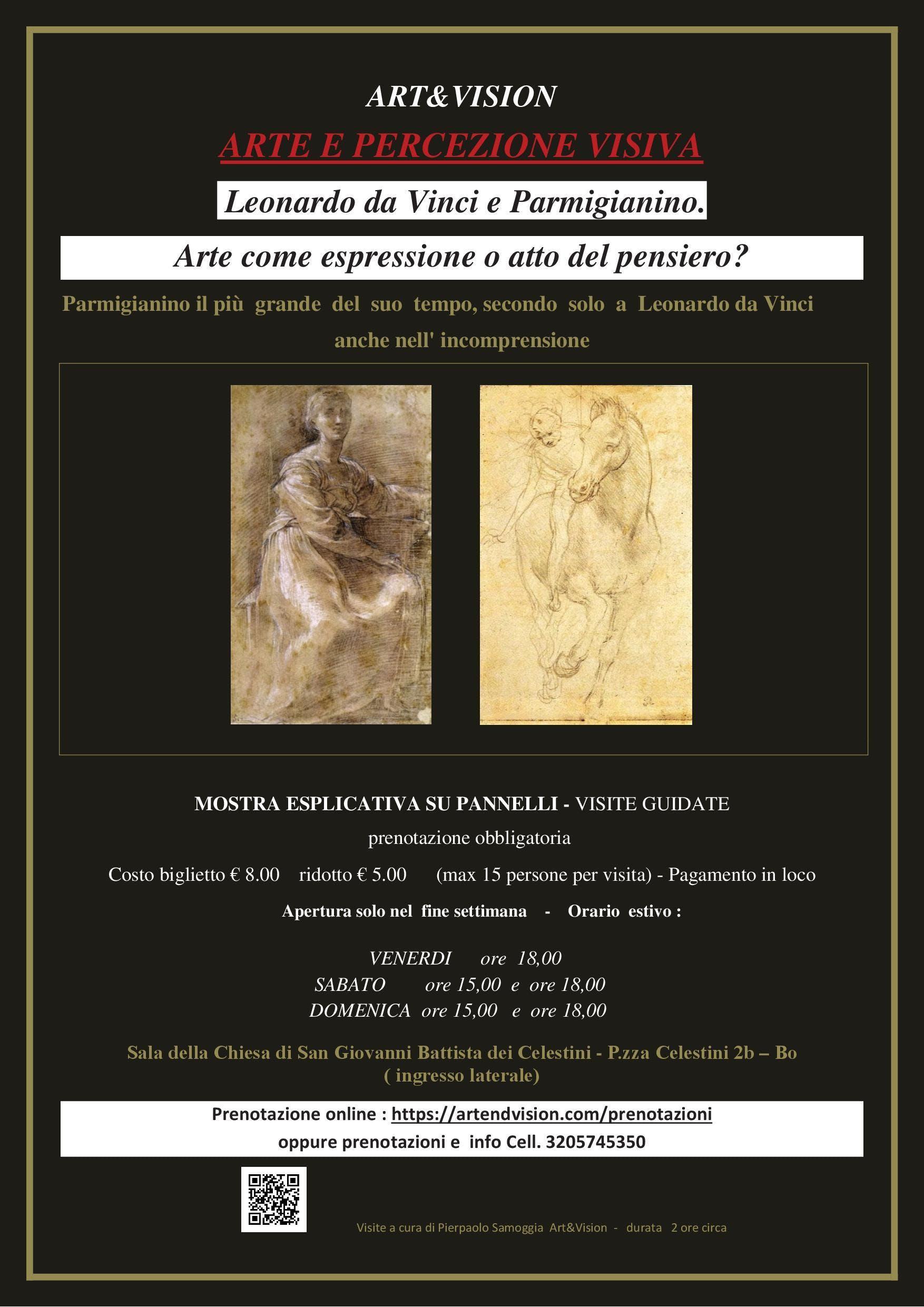 Leonardo da Vinci e Parmigianino - Arte come espressione o atto del pensiero?