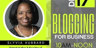 BLOGGING FOR BUSINESS WITH SYLVIA HUBBARD