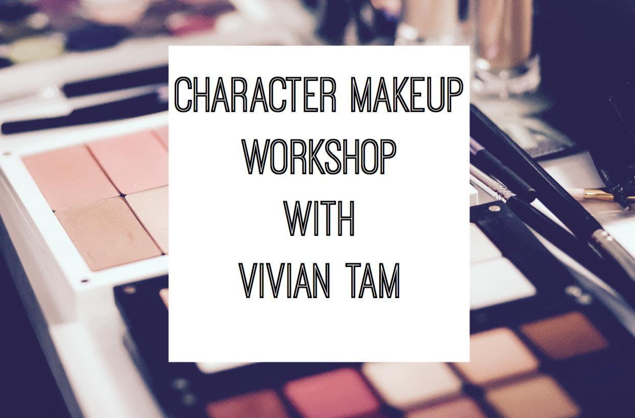 Character Makeup Workshop with Vivian Tam