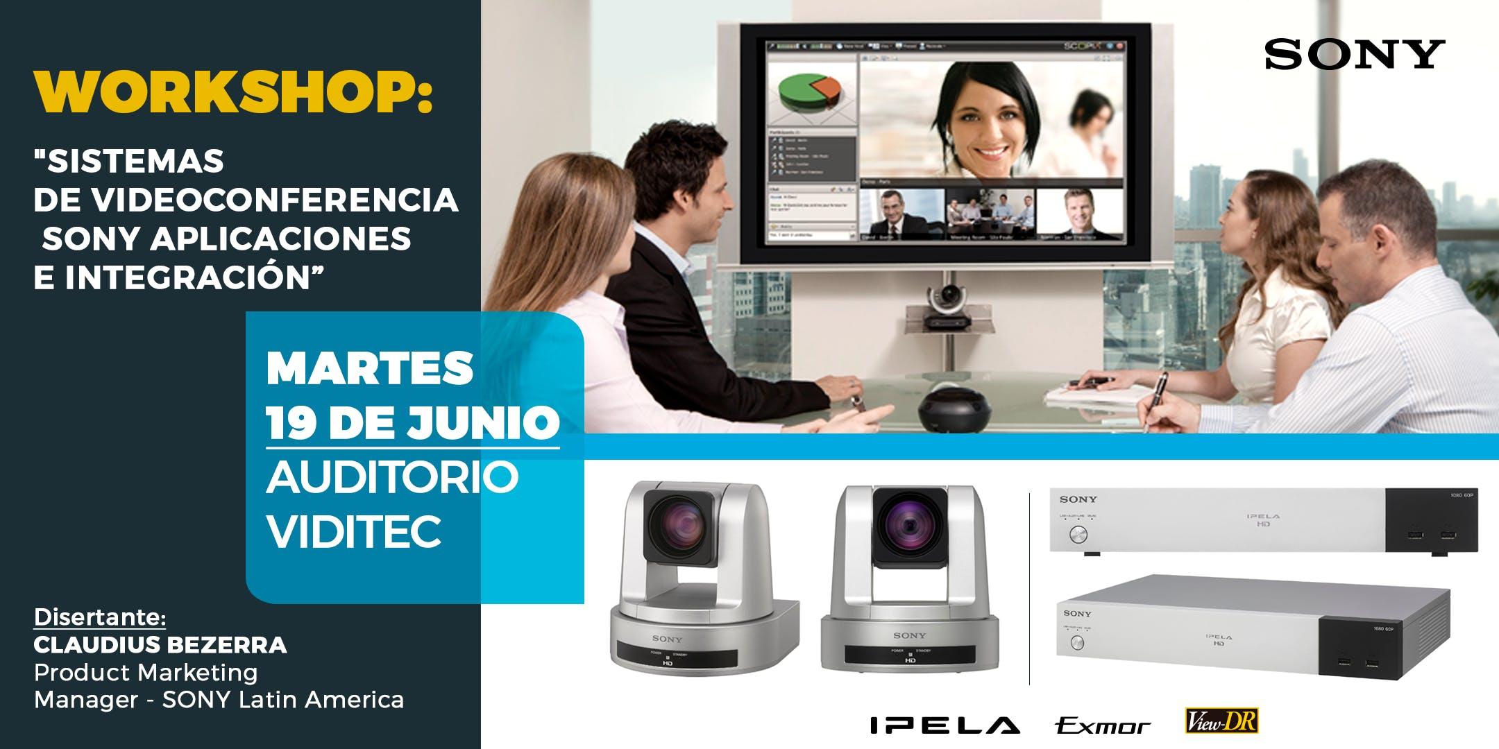 WORKSHOP -Sistemas de Videoconferencia Sony –