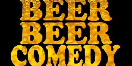 $15 Beer Beer Comedy Show tickets