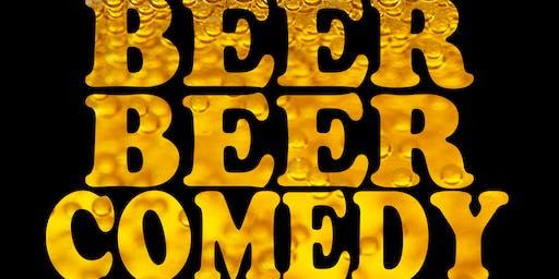 $15 Beer Beer Comedy Show