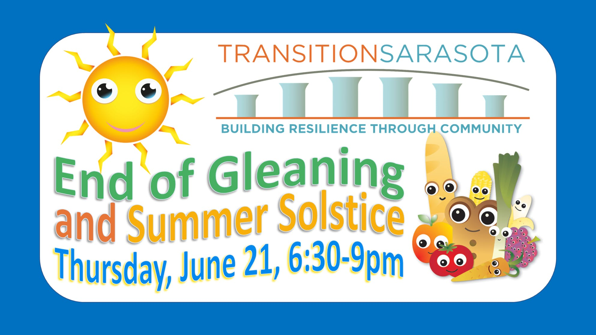 Transition Sarasota - Celebrate Gleaning and