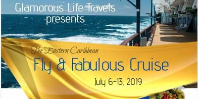 THE EASTERN CARIBBEAN FLY & FABULOUS CRUISE
