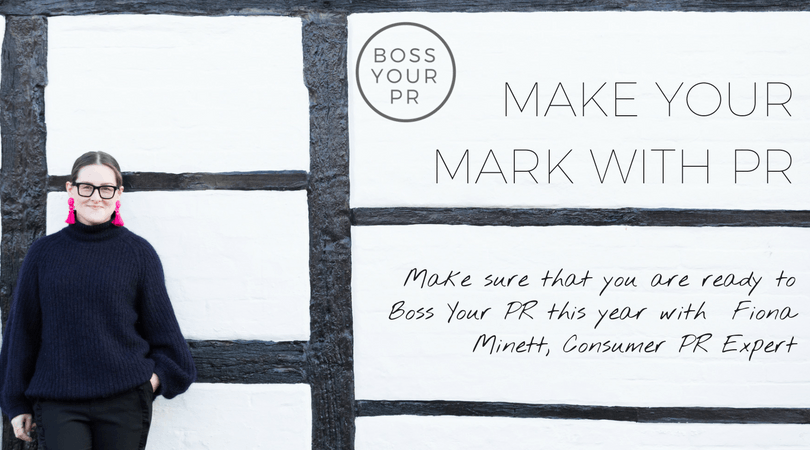 Make your Mark with PR - Boss Your PR