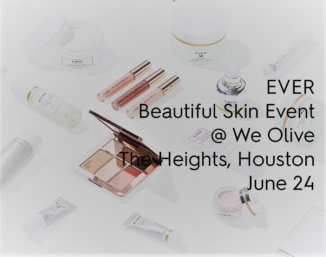 EVER Skincare Meets the Heights