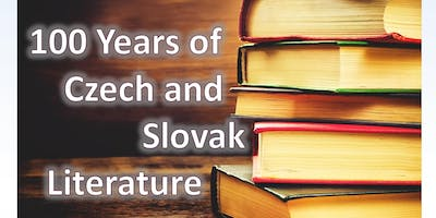 100 Years of Czech and Slovak Literature