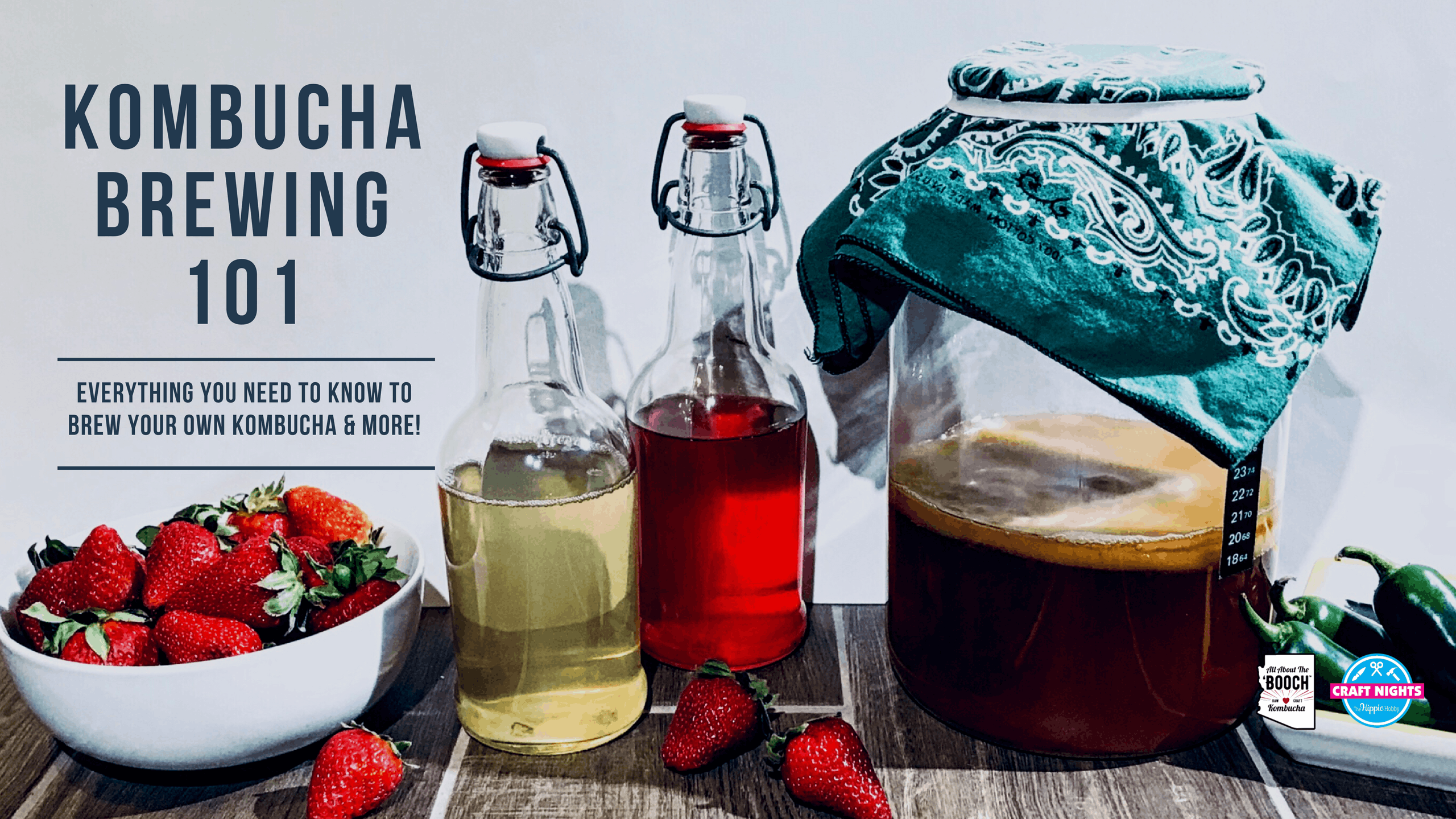 Kombucha Brewing 101 - September