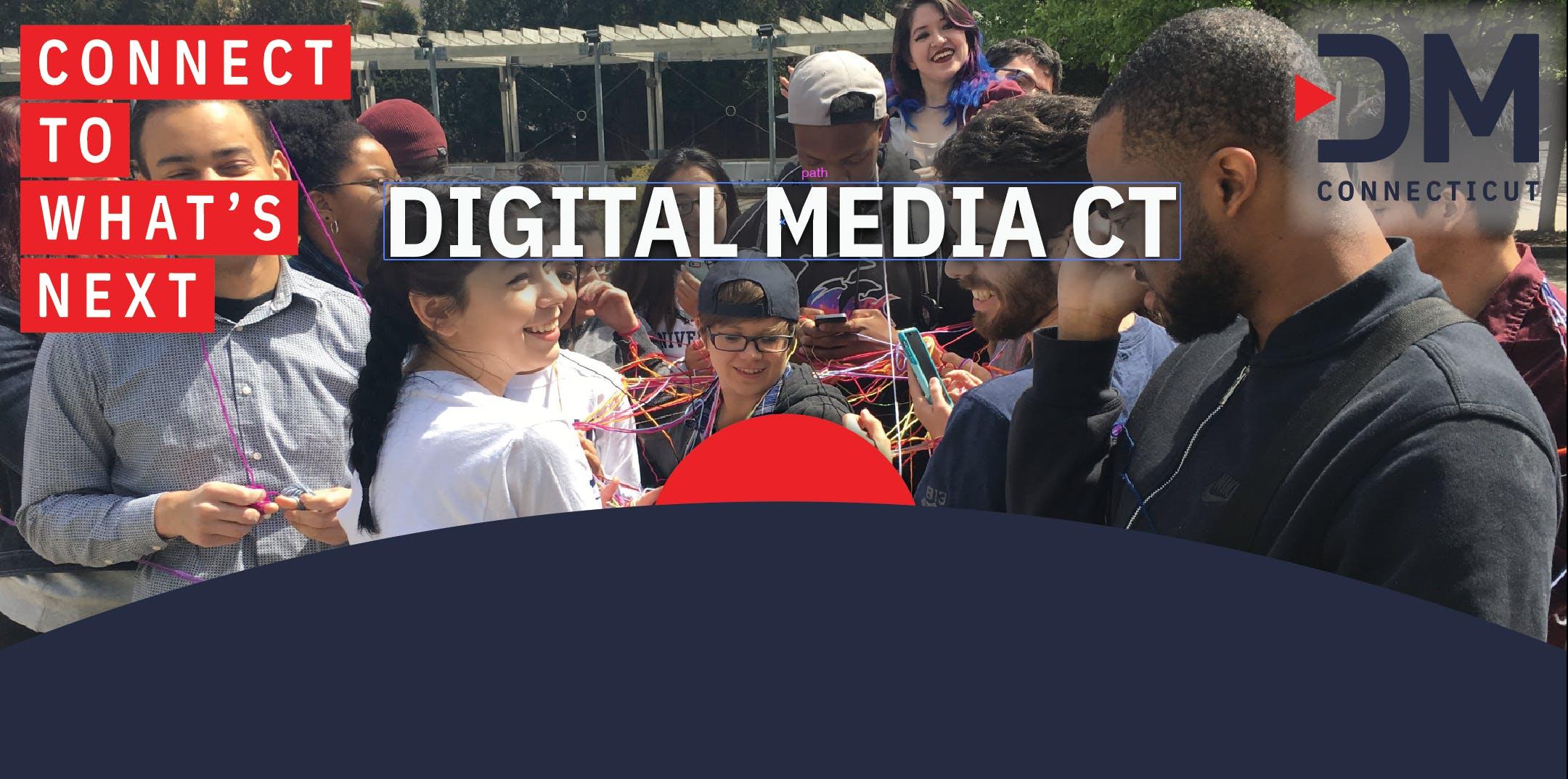 Digital Media CT Kickoff