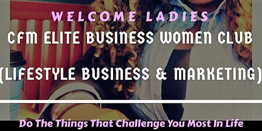 Build A Lifestyle Business (Women's Virtual Club) Online Networking Event
