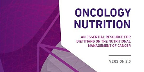 Oncology Nutrition: An Essential Resource for Dietitians tickets