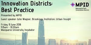 MPID PRESENTS | Innovation Districts: Best Practice