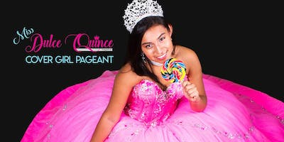 Miss Dulce Quince Magazine Cover Girl Pageant