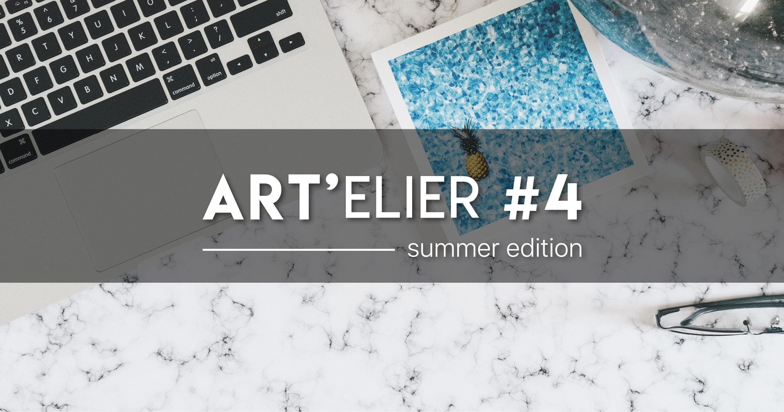 ART'elier Summer Edition