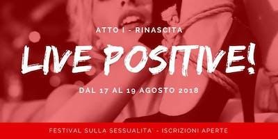 Live Positive! - Festival sulla sessualità - Bologna