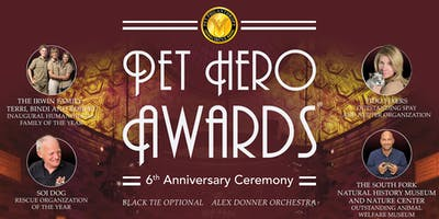 Pet Hero Awards - 6th Anniversary Ceremony
