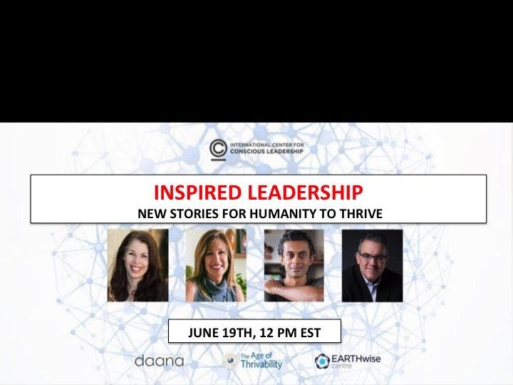 INSPIRED LEADERSHIP: NEW STORIES FOR HUMANITY