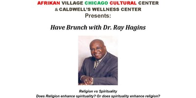 Brunch with Dr. Ray Hagins