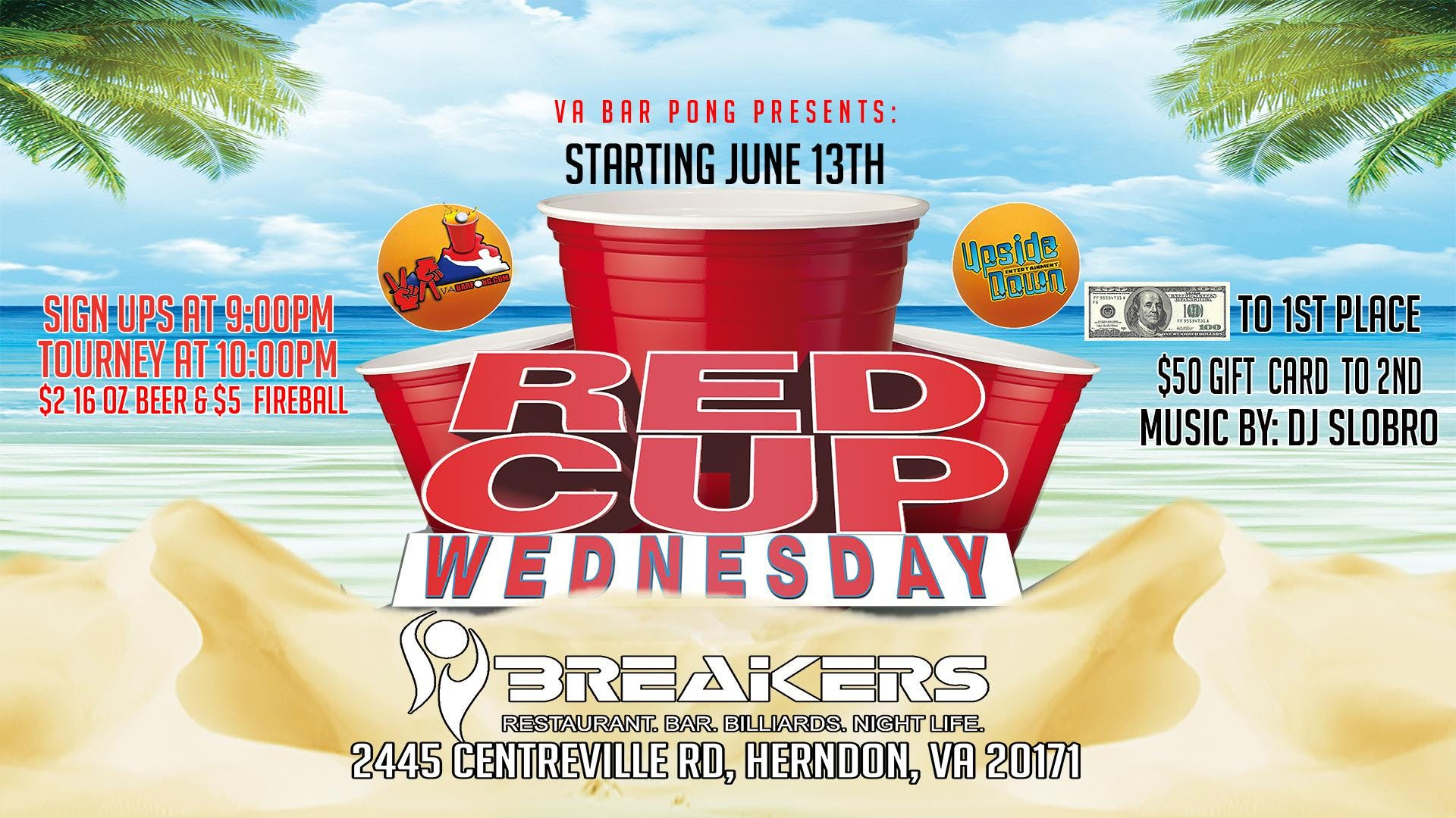 Red Cup Wednesdays $100 Prize