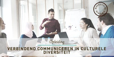 VERBINDEND COMMUNICEREN IN CULTURELE DIVERSITEIT (21/2)
