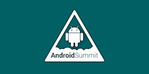 Android Summit 2018