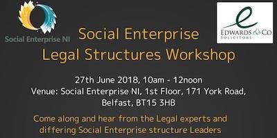 Social Enterprise NI - Legal Structures Workshop
