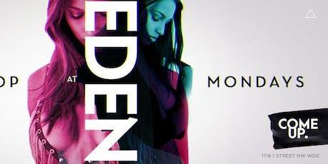 "EDEN MONDAYS Presents ""MAGNUM MONDAYS""  tickets"
