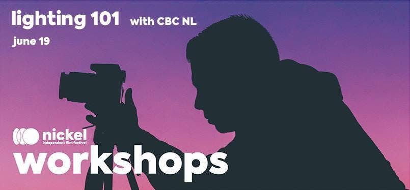 #Nickel2018 Workshop — Lighting 101 with CBC