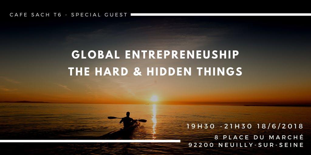 CFST6: Global Entrepreuneurship - The hard &