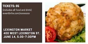 A Taste of Lexington Market