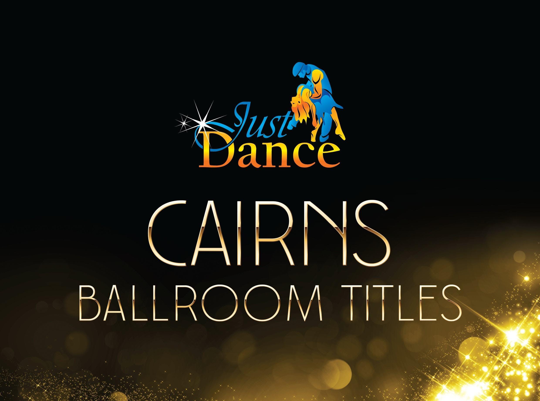 2018 Just Dance Cairns Ballroom Titles