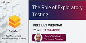 Free Webinar: The Role of Exploratory Testing
