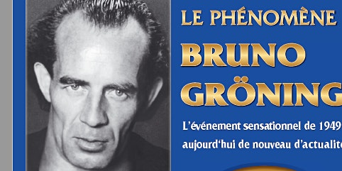 FILM DOCUMENTAIRE:   Le phénomène Bruno Gröning