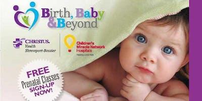 CHRISTUS BBB Prenatal Class-Beyond Basics/The Happiest Baby on the Block