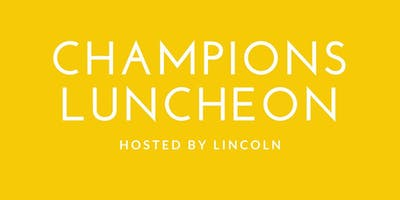 Lincoln Champions Luncheon