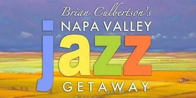 8th Annual Napa Valley Jazz Getaway - June 5-8, 2019