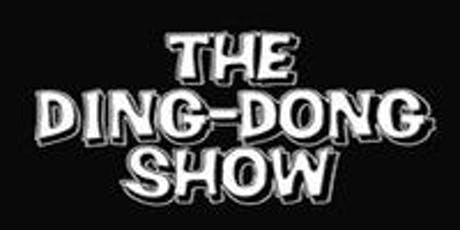 The Ding Dong Show tickets