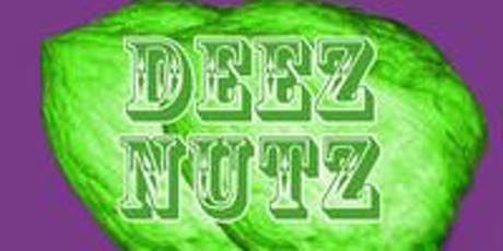 Deez Nuts tickets