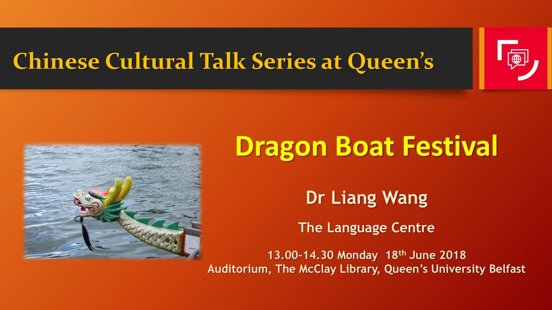 Chinese Culture Talk Series at Queen's - Dragon Boat Festival