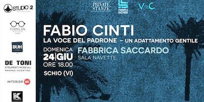 Fabio Cinti - La voce del padrone - un adattamento gentile