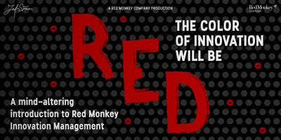 The Color of Innovation will be Red - The Red Monkey Story