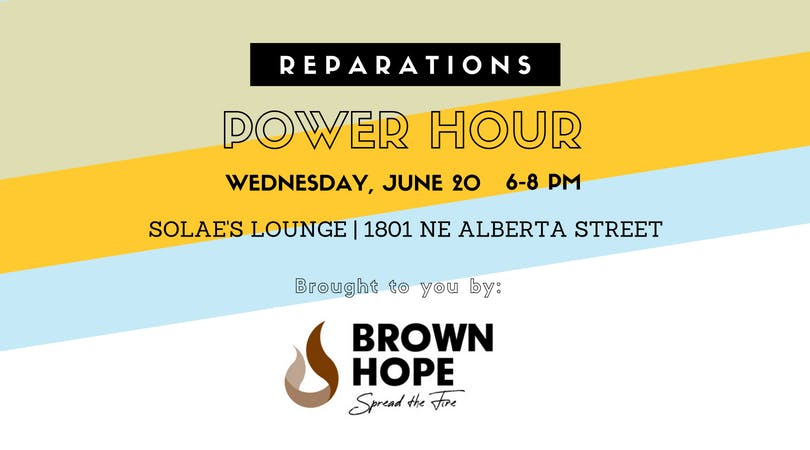 Brown Hope Monthly Reparations Power Hour