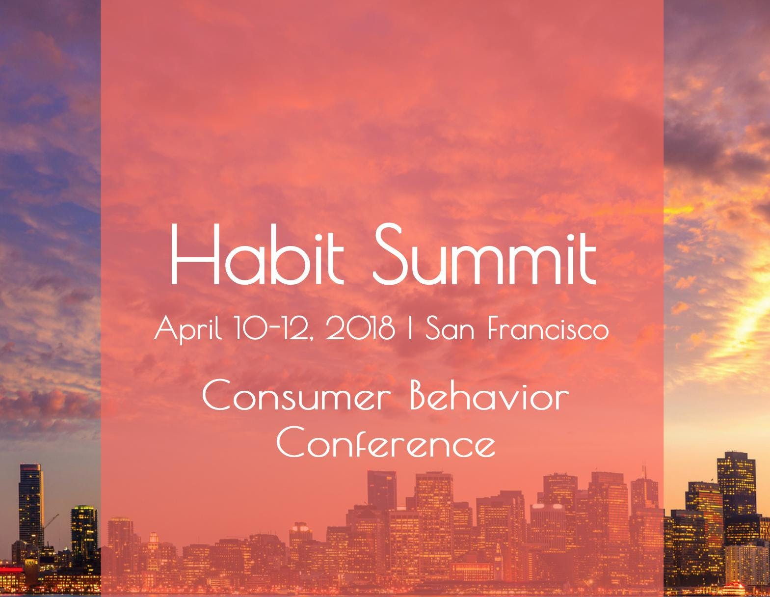 2018 Habit Summit Behavioral Design Conference: Video Access