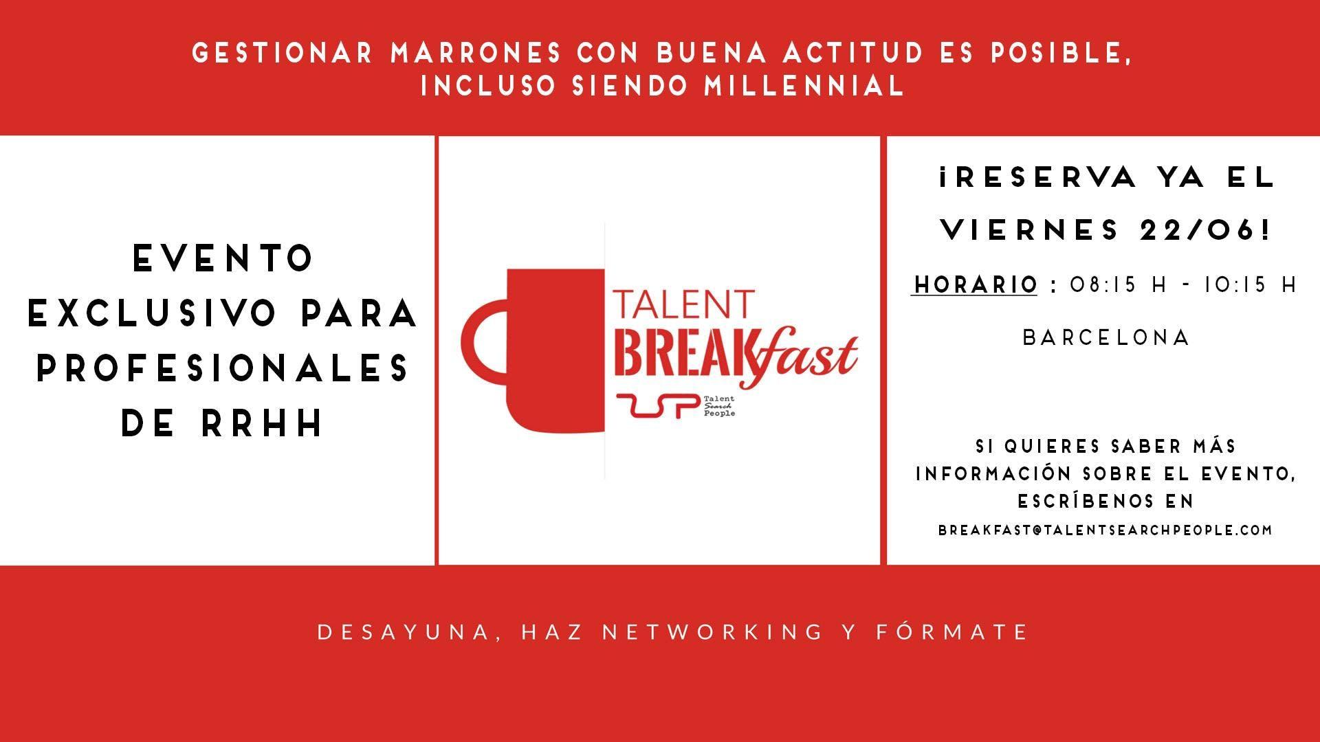 Talent Breakfast, evento dirigido a profesion