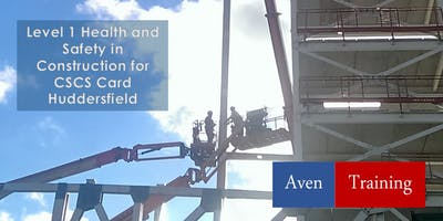 Level 1 Health and Safety in Construction & CSCS Labourer Card - Huddersfield