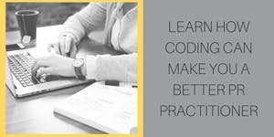 #PRFest - Learn how coding can help you be more...