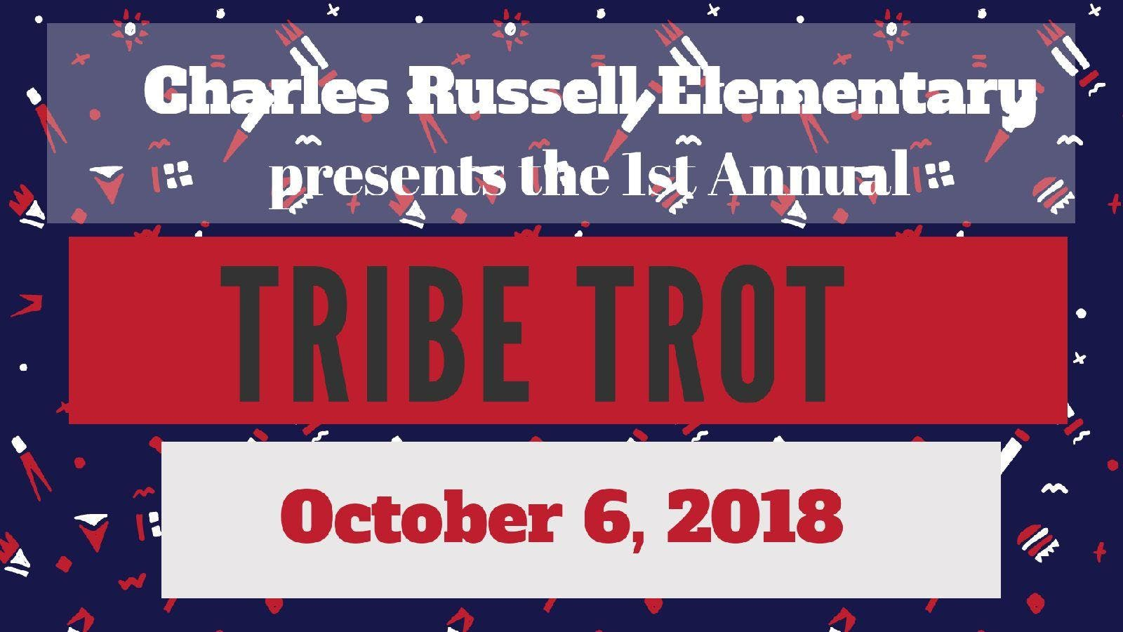 Charles Russell Elementary Tribe Trot